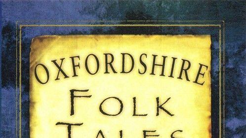 Oxfordshire Folk Tales - published November 2012