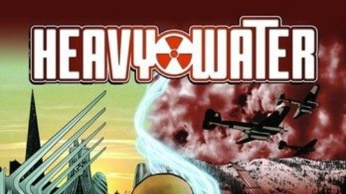 Heavy Water - My recently published Graphic Novel - Available at Amazon and Comixology