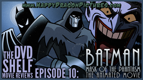 Episode 10: Batman - Mask of the Phantasm