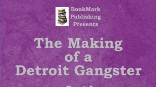 From the creator of @CrimeInDetroit.com presents BookMark Publishing LLC - bmpublishing1.com