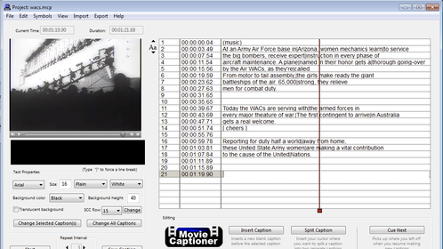 MovieCaptioner's easy-to-use interface helps you create closed captions and transcripts for your movies.