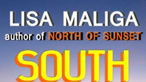 """South of Sunset"" isn't just a location...it's where myth and reality merge."