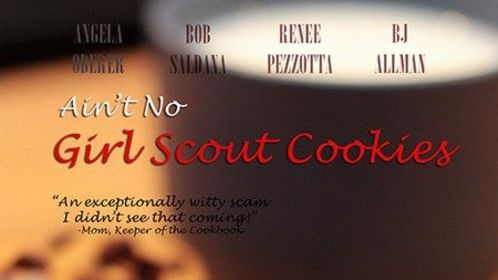 Ain't No Girl Scout Cookies Movie Poster