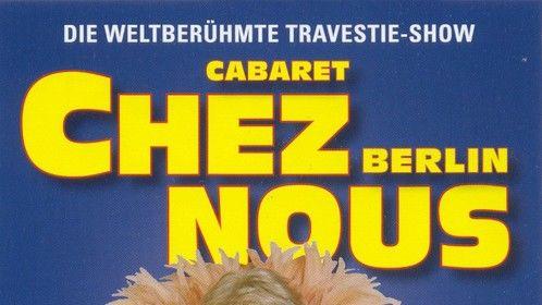 Cabaret Chez Nous, Berlin