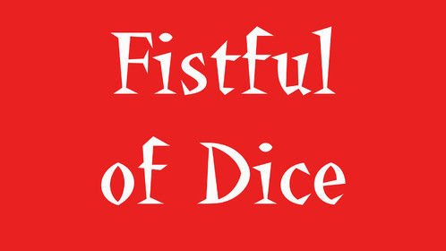 "This is the title screen for ""Fistful of Dice,"" a documentary film about gamers."