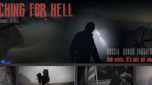Searching for Hell - creative documentary film journey to hell.