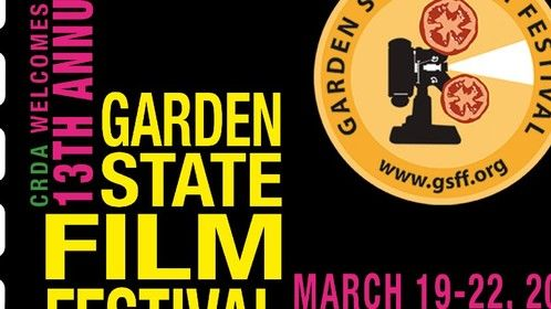 Join us for the 13th Annual Garden State Film Festival!