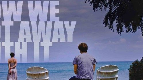 How We Got Away With It - Award-winning Indie thriller directed by Jon Lindstrom. Released May 13, 2014 by Devolver Films.