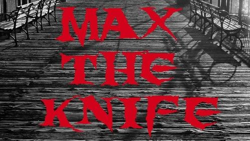 Amazon Studio cover image for my feature length screenplay MAX THE KNIFE