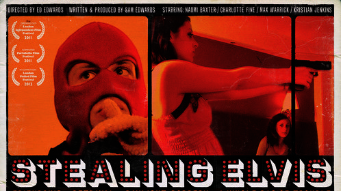 STEALING ELVIS Directed by: Ed Edwards, Written & Prouced by: Sam Edwards... *Winner* Crime Drama Star Award, The Indie Gathering International Film Festival 2012, *Nominated* Grand Jury Prize, London United Film Festival 2012, *Opening Film* London Independent Film Festival 2011