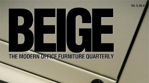 BEIGE - The Modern Office Furniture Quarterly