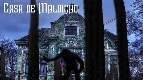 Casa de Maldição (Não Fuja do Medo) - Projeto à procura de parceiros, patrocínio e pessoal técnico. Projeto a ser rodado no Rio de Janeiro.