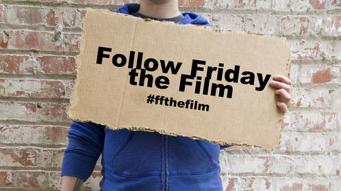 Follow Friday the Film Movie Poster