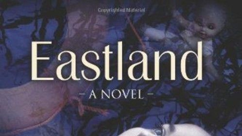 Eastland - Historical fiction Young Adult novel about the 1915 SS Eastland boat disaster in Chicago. My screenplay, Eastland, is based on this novel.