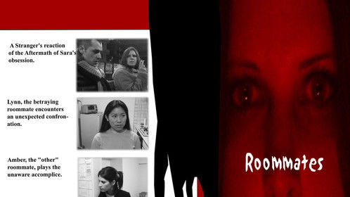 "An old poster from my short thriller chick flick, ""Roommates."""