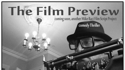 """""""The Film Preview"""" (comedy thriller, coming soon)"""