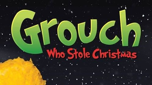 The Grouch Who Stole Christmas Play