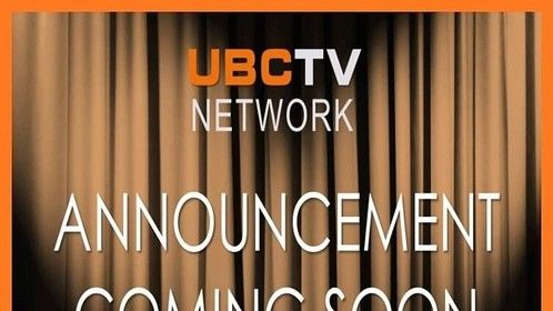 UBC-TV is about to begin it's journey into the marketplace. We have a few things we are about to reveal so stay tuned and give us a LIKE on our Facebook page at UBCTVNETWORKS!