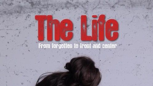 """""""The Life"""" promo poster"""