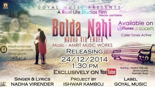 "New Video ""Bolda Nahi"" Releasing on Dec 24th Nadha Virender | Jyot Kalirao | Reel Life Studios | Goyal Music Now Check My 2014 Showreel || http://youtu.be/tuhCKfSGia8 ||"