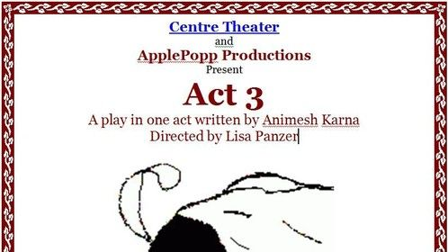 ACT 3 by Animesh Karna at The Centre Theater 208 Dekalb St, Norristown, Pennsylvania 19401 January 22, 23, 24 at 8 p.m.   Bessie, a vivacious older woman struggling over the stages of dementia, fights to hold on to her memories of her daughter and her late-husband, reliving her memories of her life as they are being taken from her...  Featured in Independent Voices Festival at The Centre Theater   Tickets at http://thecentretheater.ticketleap.com/act-3/ or at the door.