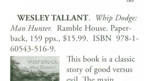 "This is a review of my book ""Whip Dodge; Man Hunter."" It appeared in the magazine ""Round Up"" published by Western Writers of America."