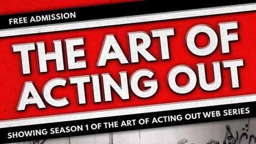 Premier Flyer for Art of Acting Out, February 23 2015, Denver Colorado