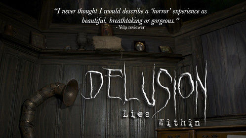 2014 production of Delusion: Lies Within