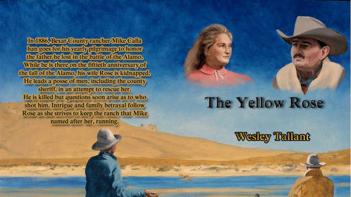"My book ""The Yellow Rose"" is now back on the market with a new cover and publisher. Find it at Amazon.com, or Crimson Cloak publishing."
