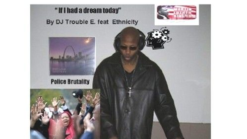 """Cover photo for song """"If I had a dream today"""". DJ Trouble Enuff feat Ethnicity"""