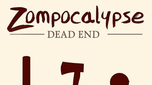 The first official poster for Zompocalypse: Dead End.