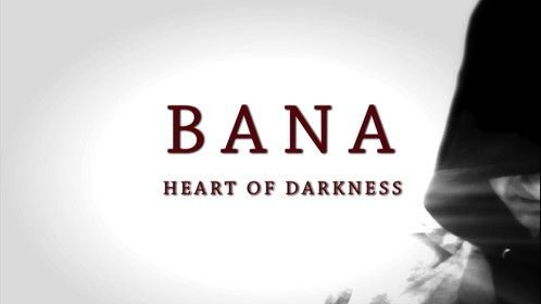 Bana: Heart of Darkness   Web series filming 2015
