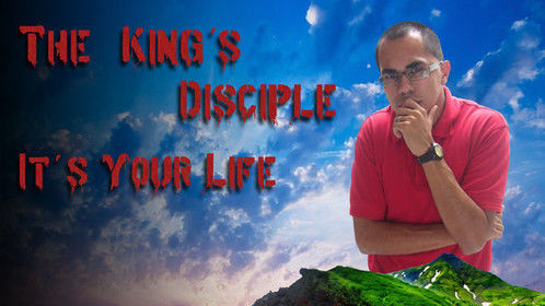 """""""It's Your Life"""" by The King's Disciple"""
