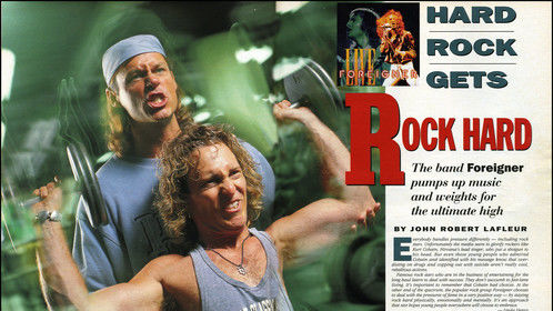 "Opening two page spread of ""Muscle & Fitness"" article I wrote, published in November 1994 issue. It was about touring with the rock group ""Foreigner"" as their fitness trainer."