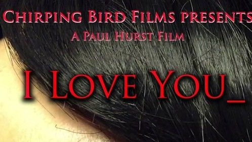 I Love You - Short Film Poster