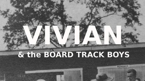 "This is the cover for my new e story, ""Vivian & the Board Track Boys."" It is the story behind my screenplay about early auto racing. Vivian Prescott (center) made 202 silent films and was the first woman to drive at Indy! Please check it out:  www.uniontownspeedway.weebly.com. Let's make a movie!"