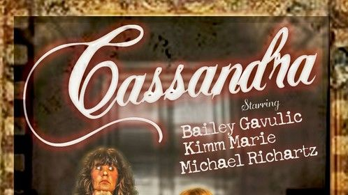 "One of the movie posters made by Kimm Marie who plays my wife in ""Cassandra."""