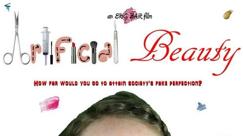 """Artificial Beauty"" Teaser Poster. www.bairfilm.com/artificialbeauty"