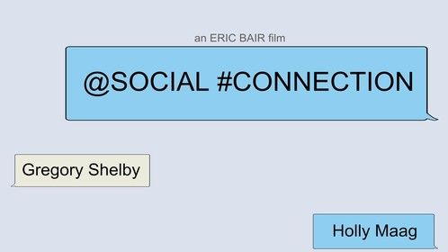 """@Social #Connection"" Poster. www.bairfilm.com/socialconnection"