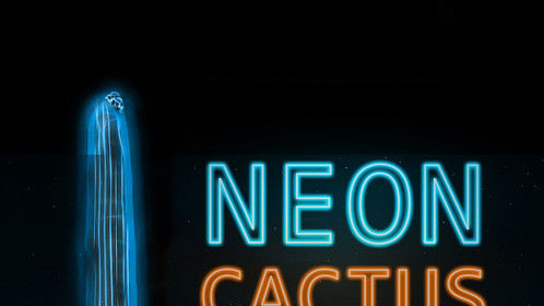 Neon Cactus, working poster