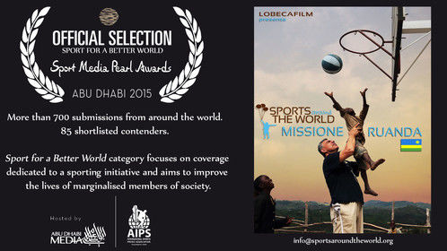 """Sport laughs in the face of all types of discrimination"" - ""Lo sport ride in faccia ad ogni forma di discriminazione"" Nelson Mandela  ""Sports Around the World - Mission Rwanda"", produced by LOBECAFILM has been shortlisted for the ""Sport for a better world prize"" at the Sport Media Pearl Award in Abu Dhabi! Proud to be there!  ""Sports Around the World - Missione Ruanda"", prodotto da LOBECAFILM, è stato selezionato per il premio ""Sport for a better world"" al festival Sports Media Pearl Award ad Abu Dhabi! Orgogliosi di esserci!"