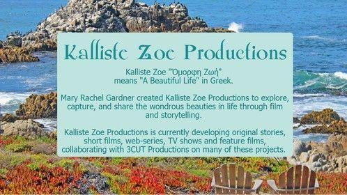 Kalliste Zoe Productions - It's a Beautiful Life