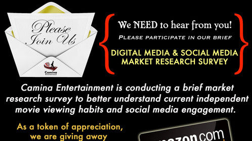 Camina Entertainment's DIGITAL MEDIA AND SOCIAL MEDIA MARKET RESEARCH SURVEY: With Amazon Gift Card Giveaways (legitimate offer)   http://www.caminaentertainment.com/MarketResearch/Survey.html