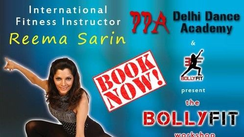 Delhi Dance Academy is thrilled to invite everyone for The BOLLYFIT Workshop by none other than Reema Sarin, a renowned international fitness instructor and the founder of BOLLYFIT. Delhi Dance Academy Gurgaon Studio - Sun 22nd May - 9:30 to 10:30 am. Check poster for more details. Book your seat now for an experience not to be missed!