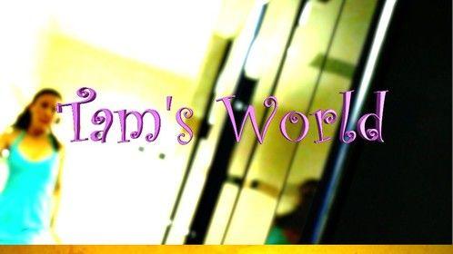 Tam's World