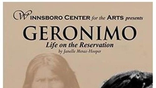Poster for Geronimo, Life on the Reservation, Winnsboro, TX.