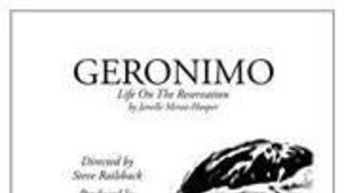 Premier poster for Geronimo, Life on the Reservation, Tucson, AZ, 2004, High Chaparral Reunion.