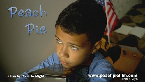 Peach Pie (narrative short, drama, 2016) by Roberto Mighty, Director/Screenwriter, Cinematographer/Editor.