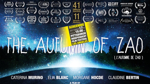 Our film THE AUTUMN OF ZAO will be screened july 17th 2016 at 10.00 am at the Pittsburgh International Film Festival set in Los Angeles