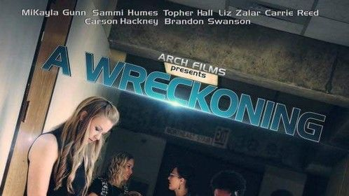 The first poster to the short film I wrote, called A Wreckoning. A teaser will be coming soon.